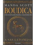 Boudica - A sas látomása - Manda Scott
