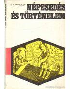 Népesedés és történelem - Wrigley, E. A.