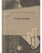 Textiliák szárítása - Zákány László, Bonkáló Tamás dr.