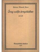 Öreg szilfa árnyékában (dedikált) - Bárdosi Németh János