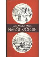 Nábót szőlője - Tóth-Máthé Miklós