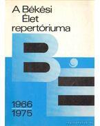 A Békési Élet repertóriuma 1966-1975 - Kovács Mária