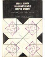 Optikai szinkép ligandumtér-elmélet komplex szerkezet - Császár József, Bán Miklós