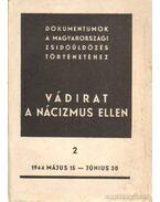 Vádirat a nácizmus ellen II. kötet - Benoschofsky Ilona, Karsai Elek