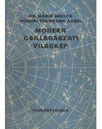 Modern csillagászati világkép - Marik Miklós, Ponori Thewrewk Aurél