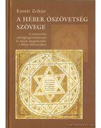 A héber Ószövetség szövege - Kustár Zoltán
