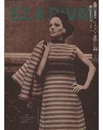 Ez a divat 1971. évfolyam (hiányos) - Faragó Ilona
