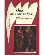 Óda az erotikához - B. Élthes Eszter