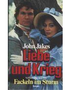 Liebe und Krieg - Jakes, John