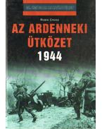 Az ardenneki ütközet 1944 - Cross, Robin