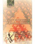 Empowerment - A felelősség hatalma - Carlos, John P., Randolph, Alan, BLANCHARD,KEN