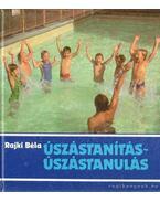 Úszástanítás-úszástanulás - Rajki Béla