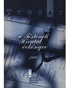 Trezor 1. - A Történeti Hivatal évkönyve 1999. - Gyarmati György