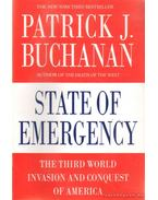 State of Emergency - Buchanan, Patrick J.