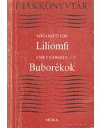 Liliomfi / Buborékok - Csiky Gergely, Szigligeti Ede
