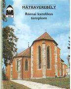 Mátraverebély - Római katolikus templom - Czeglédy Ilona
