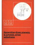 Érintésvédelemmel kapcsolatos mérések - Maróti Zoltán