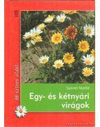 Egy- és kétnyári virágok - Szántó Matild