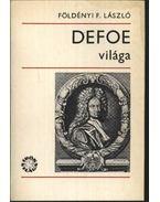 Defoe világa - Földényi F. László