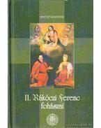 II. Rákóczi Ferenc fohászai - II. Rákóczi Ferenc