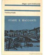 Fiabe e Racconti - Dr. Móritz György