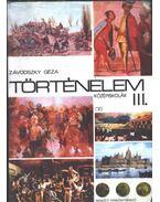 Történelem III. - Závodszky Géza