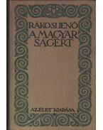 A magyarságért - Rákosi Jenő