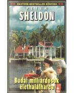 Budai milliárdosok élethalálharca - Sheldon, Peter