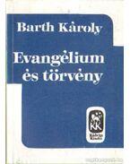 Evangélium és törvény - Barth Károly