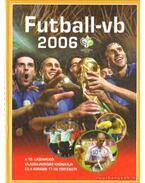 Futball-vb 2006 - Ferkai Marcell
