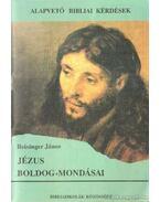 Jézus boldog-mondásai - Reisinger János