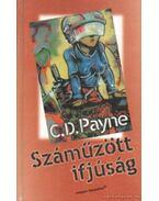 Száműzött ifjúság - Payne, C. D.