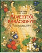 Adventtől karácsonyig 2. - Csörgő Anikó, Csigó László