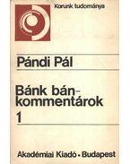 Bánk bán-kommentárok 1. - Pándi Pál