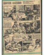 Aranyásók Alaszkában 1993. (11-22. szám 12. rész) - Zórád Ernő, Jack London
