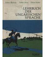 Lehrbuch der Ungarischen Sprache - Szabó Dénes, Jókay Zoltán, Bánhidy Zoltán