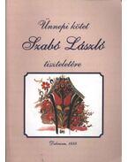 Ünnepi kötet Szabó László tiszteletére - Ujváry Zoltán