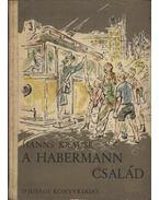 A Habermann család - Krause,Hanns