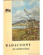 Badacsony - Lipták Gábor, Vajkai Aurél, Dr. Zákonyi Ferenc