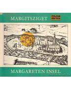 A vendéglátó és gyógyító Margitsziget - Die Margareteninsel, Stätte der Gastlichkeit und Genesung (dedikált) - Konrádyné Dr. Gálos Magda