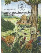 Vihar bogárország felett - Borbély László