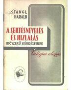 A sertésnevelés és hizlalás - Tangl Harald