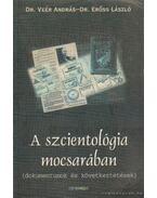 A szcientológia mocsarában - Dr. Erőss László, Dr. Veér András