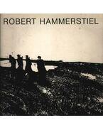 Robert Hammerstiel - Oeuvres Graphiques