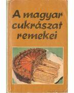 A magyar cukrászat remekei - Rudnay János
