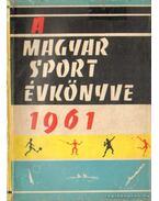 Magyar Sport Évkönyve 1961. - Endrődi Lajos