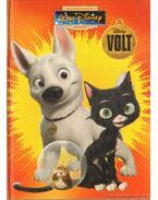 Disney - Volt (az eredeti mesekönyv) - Tomanné Jankó Katalin (szerk.)