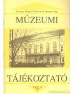 Múzeumi Tájékoztató 1993/4 - Forrai Márta