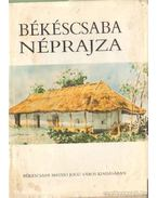 Békéscsaba néprajza - Grin Igor (szerk.), Krupa András