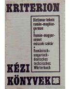 Román-magyar-német műszaki szótár - Rohonyi Vilmos, Killmann Victor, Bíró András